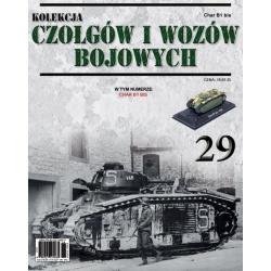 Czołgi i Wozy Bojowe nr 29 - Char B1